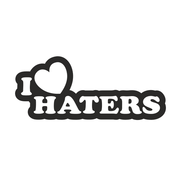 I love Haters Aufkleber