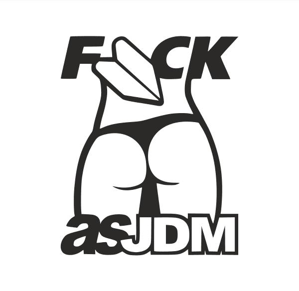 Fuck as JDM Aufkleber