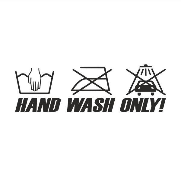 HAND WASH ONLY Aufkleber