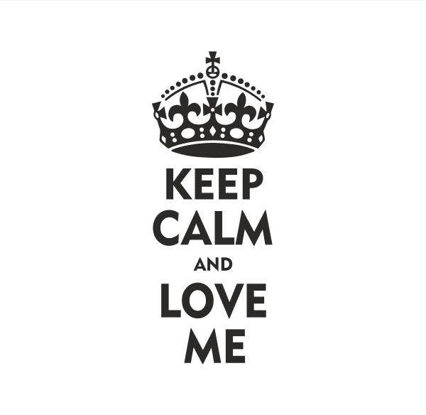Keep Calm Love me Aufkleber