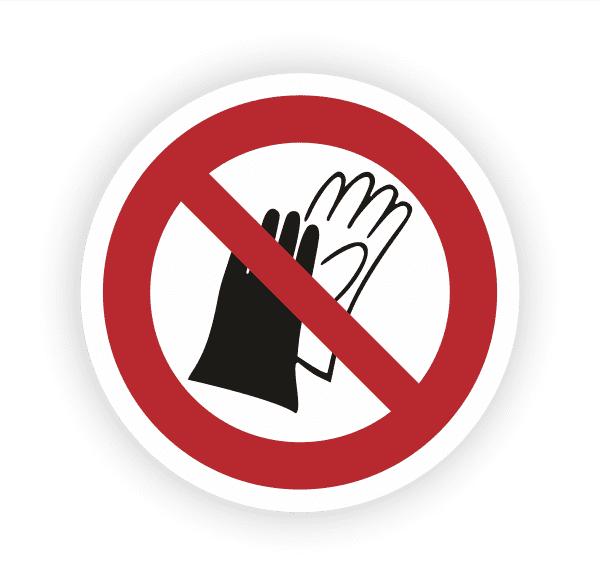 Benutzen von Handschuhen verboten Aufkleber